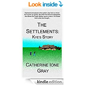 The Settlements: Kye's Story