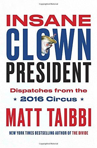 Buy Insane Clown President Now!