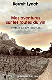 img - for Mes aventures sur les routes du vin (French Edition) book / textbook / text book