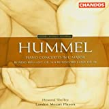Hummel: Piano Concerto in C Major And Rondos, Op56&98