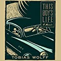 This Boy's Life Audiobook by Tobias Wolff Narrated by Oliver Wyman