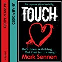 Touch: A DI Charlotte Savage Novel, Book 1 (       UNABRIDGED) by Mark Sennen Narrated by Stevie Lacey