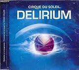 echange, troc Cirque Du Soleil - Delirium