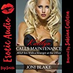 Kaitlyn Calls Maintenance: MILF Sex with a Stranger at the Office | Joni Blake