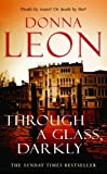 Through a Glass Darkly: (Brunetti) Donna Leon