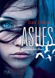 Ashes, Band 1: Brennendes Herz TOP KAUF