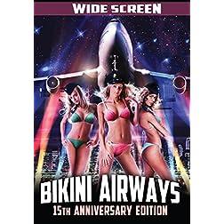 BIKINI AIRWAYS - 15TH ANNIVERSARY EDITION