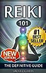 Reiki: The Definitive Guide: Increase...