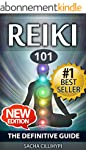 Reiki: The Definitive Guide: Increase...