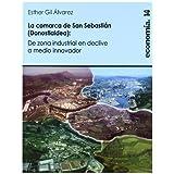 Donostialdea / la comarca de san sebastian (Ekonomia)