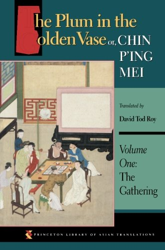 The Plum in the Golden Vase or, Chin P'ing Mei: Vol. 1,...