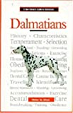 Helen W. Shue A New Owners Guide to Dalmatians (JG Dog)