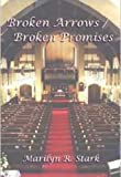 img - for Broken Arrows / Broken Promises (The Children's Home Mystery Series Book 3) book / textbook / text book