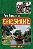Pub Strolls in Cheshire