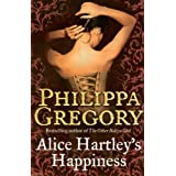 Alice Hartley's Happinessby Philippa Gregory