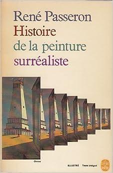 Histoire de la peinture surréaliste: Passeron René: Amazon ...