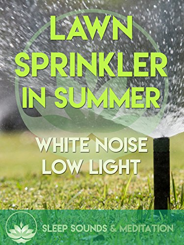 Lawn Sprinkler in Summer on Amazon Prime Instant Video UK