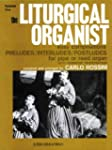 The Liturgical Organist, Vol 1: Easy...