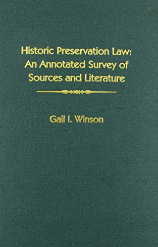 Historic Preservation Law: An Annotated Survey of Sources and Literature