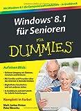 Windows 8.1 für Senioren für Dummies (Fur Dummies)