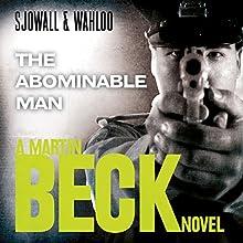 The Abominable Man: Martin Beck Series, Book 7 | Livre audio Auteur(s) : Maj Sjöwall, Per Wahlöö Narrateur(s) : Tom Weiner