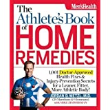The Athlete's Book of Home Remedies: 1,001 Doctor-Approved Health Fixes and Injury-Prevention Secrets for a Leaner...