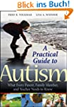 A Practical Guide to Autism: What Eve...