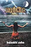 magicNine: A True Account of the Inner Adventures of a Young Girl to Consciousness