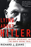 Lying About Hitler (0465021530) by Richard J. Evans