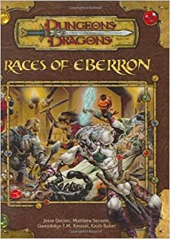 Races of Eberron (Dungeons and Dragons v3.5 Supplement): A Race Series Supplement (Dungeons & Dragons)