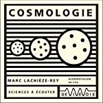 Cosmologie | Marc Lachièze-Rey