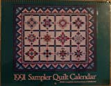 1991 Sampler Quilt Calendar (with complete instructions & patterns)
