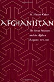 img - for Afghanistan: The Soviet Invasion and the Afghan Response, 1979-1982 book / textbook / text book