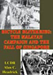 Bicycle Blitzkrieg: The Malayan Campa...