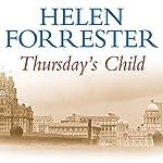 Thursday's Child | Helen Forrester