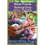 Amish Friends Knitting Circle - Volume 3 - Berry Picking