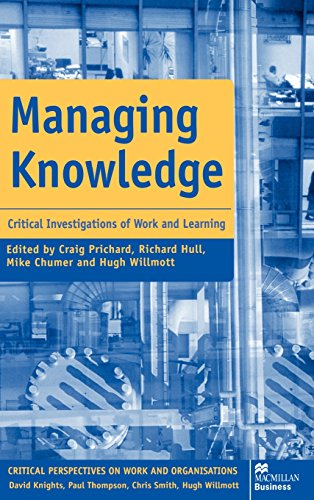 managing-knowledge-critical-investigations-of-work-and-learning-critical-perspectives-on-work-and-or