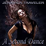 A Second Dance | Jennifer Traveler
