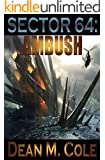 SECTOR 64: Ambush: Book One of The Sector 64 Duology