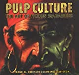 img - for Pulp Culture: The Art of Fiction Magazines book / textbook / text book