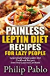 Painless Leptin Diet Recipes For Lazy...
