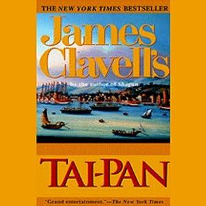 Tai-Pan: A Novel of Hong Kong | [James Clavell]