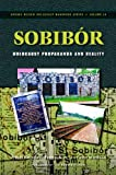 img - for Sobibor: Holocaust Propaganda and Reality (Holocaust Handbook) book / textbook / text book