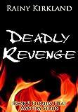 Deadly Revenge (Florida Heat Series Book 2)