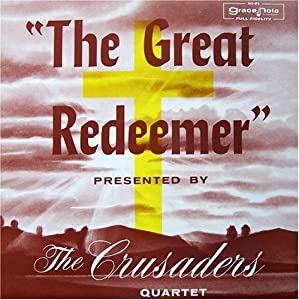 The Crusader's Quartet : The Great Redeemer (LP Record) Shipshewana, Indiana