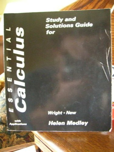 Study Guide and Solution Guide for Essential Calculus with Applications.