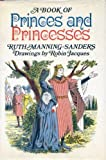 A Book of Princes and Princesses (0416041205) by Manning-Sanders, Ruth
