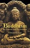 Buddhism: Its Essence and Development