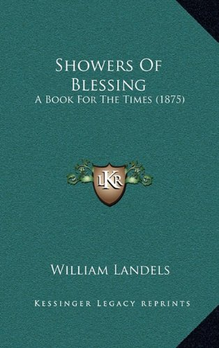 Showers of Blessing: A Book for the Times (1875)