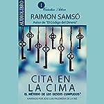 Cita en la Cima: El método de los deseos cumplidos | Raimon Samsó